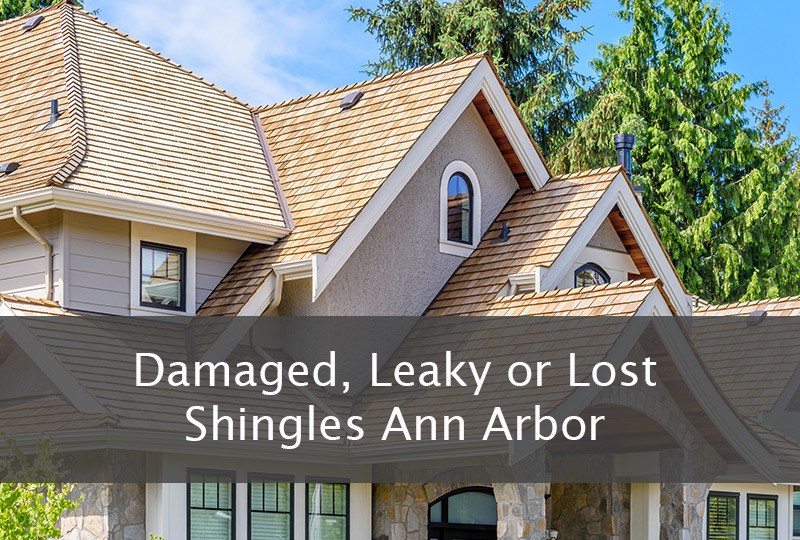 Damaged, Leaky or Lost Shingles Ann Arbor 2
