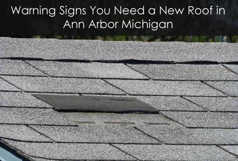 Beautiful Need A New Roof In Ann Arbor MI? Read These Warning Signs At Get Roof Pros