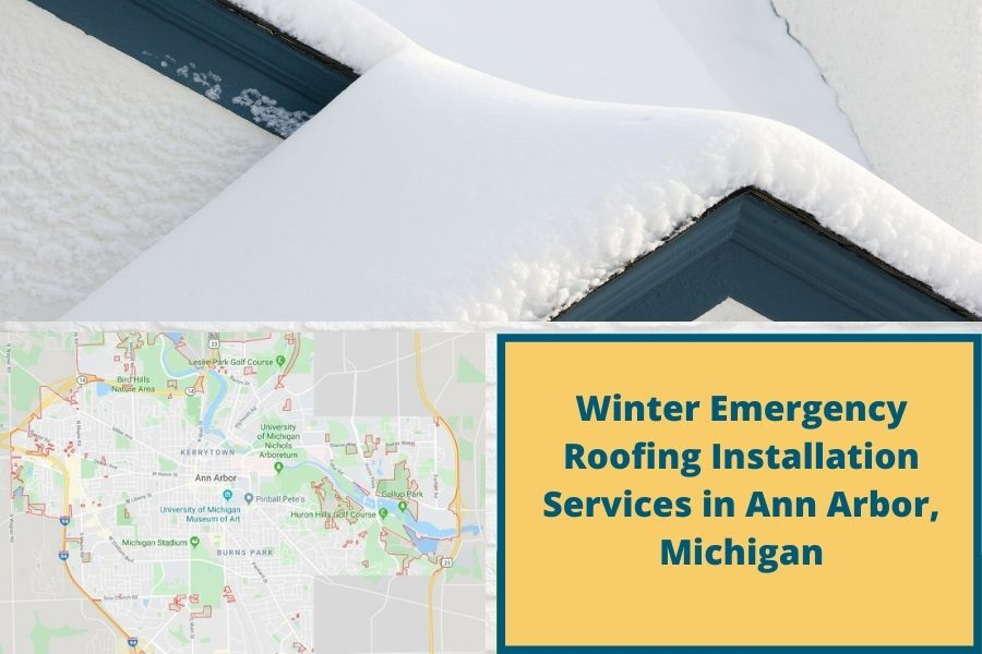 Winter Emergency Roofing Installation Services in Ann Arbor, Michigan